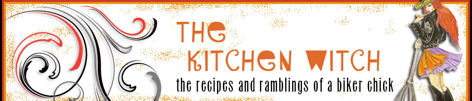 The Kitchen Witch Blog: The recipes and ramblings of a biker chick